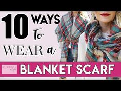 We're teaching you how to master the blanket scarf trend with 7 tutorials on how to tie and style it for multiple unique looks!