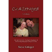 Reviewed by Karen Pirnot for Readers' Favorite   Challenged by Steve Grieger is a tribute to special needs adults who struggle to be recognized by mainstream society. Author Grieger needed a part-time job while attending college so he interviewed for the job as houseparent in an independent living facility for special needs adults attempting to undergo transition to a more independent lifestyle. While knowing nothing about the population he supervised, the author delved in to discover the…