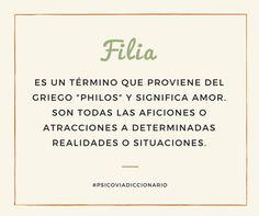 #psicoviadiccionario #filia http://www.psicovia.com/psicovia-quotes/