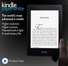 The Kindle Paperwhite. World's most advanced e-reader - higher resolution, higher contrast touchscreen with built-in light and battery life. # touch screen in light # High resolution contrast