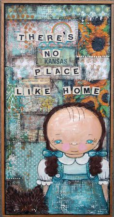 """""""There's No Place Like Home"""" 10X20"""