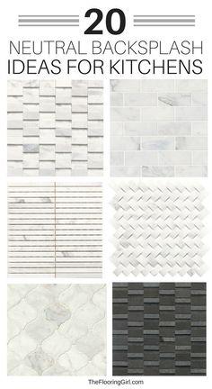 20 Neutral backsplash ideas for kitchens. #neutral #backsplash #tile #kitchenideas #homedecor