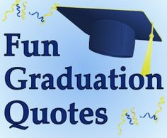 graduation quotes in 2018 graduation ideas pinterest