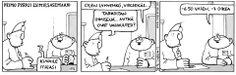 Fingerpori Funny Comic Strips, Funny Comics, Puns, Peanuts Comics, Funny Things, Cartoons, Clean Puns, Funny Stuff, Cartoon