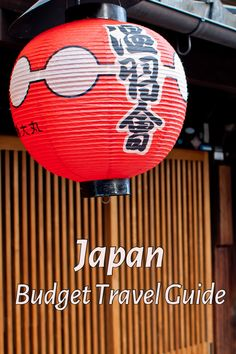A lantern in the Gion district of Kyoto - find out more in this budget travel guide for Japan