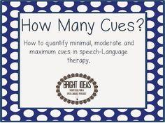 Bright Ideas: Speech-Language Pathology: Bright Idea: How to quantify minimum/moderate/maximum cues