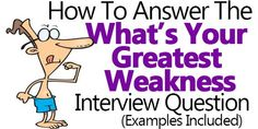interview strengths and weaknesses examples