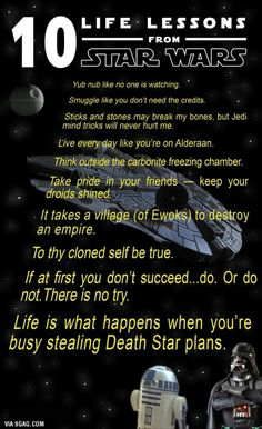 10 Life Lessons From Star Wars - Learn from it, you will.