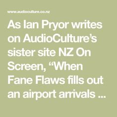 """As Ian Pryor writes on AudioCulture's sister site NZ On Screen, """"When Fane Flaws fills out an airport arrivals card, it must be hard to pick a profession. Artist probably summarises it best."""" Musician, songwriter, performer, visual artist, film director, a"""