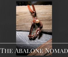 Copper Wire wrapped and woven Abalone Necklace