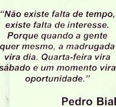 Pedro Bial quotes.