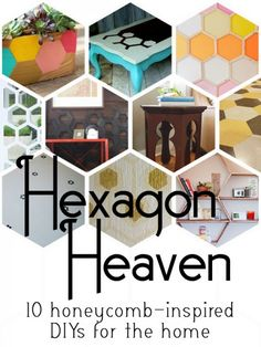 Hexagon Heaven | 10 honeycomb inspired DIYs for the home at remodelaholic.com #hexagon #honeycomb #geometric @Remodelaholic .com - Top Ten Hexagon Projects and Links