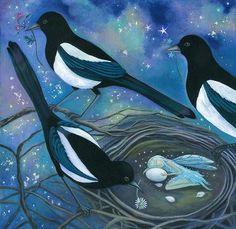 Magpies, fairy, and magic.