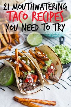 21 Mouthwatering Taco Recipes You Need To Try--Some of these are Lent-ready, so I'm excited.
