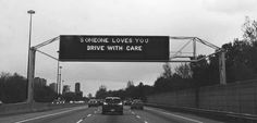 Someone loves you.. drive with care !