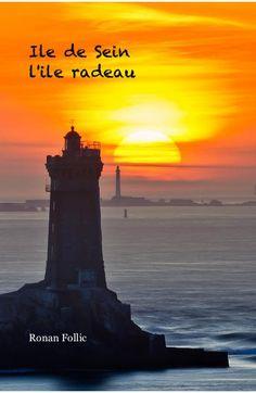 L'île de Sein en quelques photos et textes d'explications