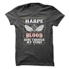 """[Hot tshirt name list] Blood HARPE Blood Run Through My Veins  Discount Best  If you dont like this shirt no problem you can search another shirt at """"SEARCH BOX"""" on the TOP  Tshirt Guys Lady Hodie  TAG YOUR FRIEND SHARE and Get Discount Today Order now before we SELL OUT  Camping 30 years to look this good tshirt harpe blood run through my veins"""