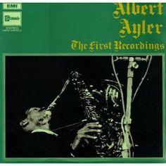 Albert Ayler - The First Recordings