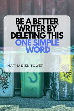 The one word you should almost always delete from your writing if you want to look like a professional Writing Images, Writing Art, Cool Writing, Writing Quotes, Fiction Writing, Writing Advice, Writing Resources, How To Get Better, Writers Write