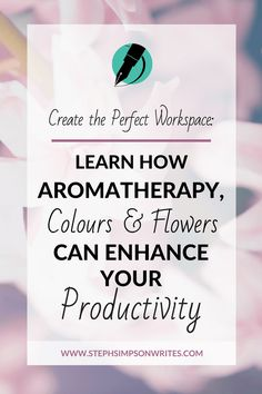 Learn how a to enhance productivity with colour therapy, and aromatherapy - particularly if you work from home.