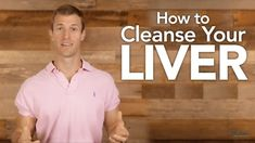 How To Cleanse Your Liver. YouTube: Dr. Josh Axe #LiverDetox