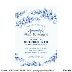FLORAL BIRTHDAY PARTY INVITE pretty porcelain blue