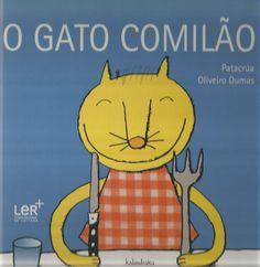 ATIVIDADES PARA EDUCADORES: Livro O GATO COMILÃO