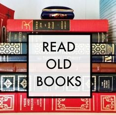 Modern fiction is great (sometimes), but make a place in your life for the old stuff. The how and the why, and a shortcut to finding the good stuff. #books #reading