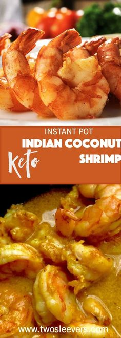 This is without a doubt, the easiest ever Instant Pot Keto Low carb Shrimp with coconut milk you're going to make in your pressure cooker. via @twosleevers