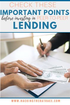 Peer-to-peer lending platforms bring people together to create loans outside of the normal banking process. Peer-to-peer lending was created and gives an alternative option rather than going through the bank. Have you considered or are you considering investing in peer-to-peer lending? If so, you should check out these important points before making your final decision.