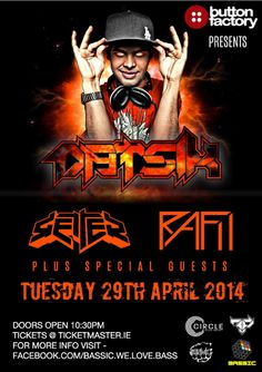 Datsik The Button Factory Tuesday 29 April 2014