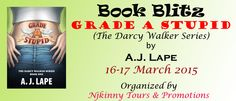 #BookBlitz #Tour Grade A Stupid by A.J. Lape starts tomorrow i.e 16th March..Checkout the #schedule and follow the #Tour to win cool prizes! :) http://njkinnytoursandpromotions.blogspot.in/2015/03/tourkickoff-schedule-and-giveaway-grade.html #Bestselling #YA #Mystery #Kickoff #NjkinnyTours  #Giveaway