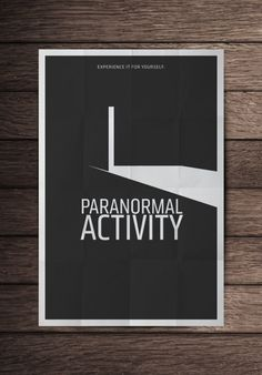 Paranormal Activity..So many great minimalist poster designs.
