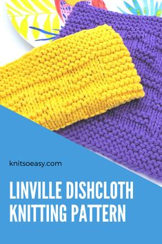 Linville is a knitting pattern that makes such an attractive design. It is an easy pattern using only knit & purl stitches and every other row is a knit row, making Linville a quick & easy knit. #knitsoeasy #knitted washcloth pattern #simple washcloth knit pattern #knitting pattern #knit dishcloth pattern easy
