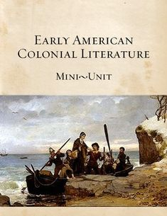 This CCSS aligned mini-unit provides a literary and historical overview of early American colonists. Students read a journal excerpt, a letter, and poetry to gain a richer understanding of history and literary techniques. Students practice their inferring, rhetorical analysis and language analysis skills. Includes teacher notes. $