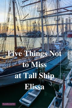 Five Things Not to Miss at The 1877 Tall Ship Elissa in Galveston at Pier 21.