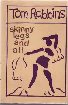 """Don't trust anybody who'd rather be grammatically correct than have a good time.""  ― Tom Robbins, Skinny Legs and All"