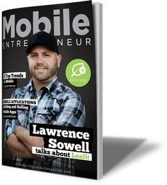 Mobile Entrepreneur Magazine is an internationally published e-magazine that highlights game changing mobile products and services and the Entrepreneurs behind them. This e-magazine offers articles written by industry experts in mobile technology space. Leafit made the cover of the August 2014 issue and features a Q&A session with Leafit Co-Founder and CEO Lawrence Sowell. https://www.leafit.biz/abu_rony