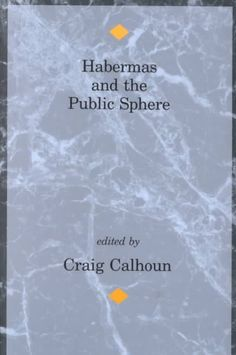 Habermas and the Public Sphere