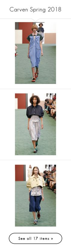 """""""Carven Spring 2018"""" by statuslusso ❤ liked on Polyvore featuring carven, pfe and ss18"""