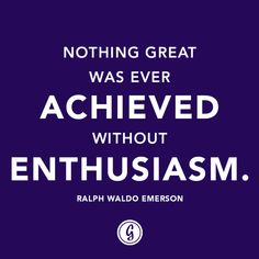 Quote: Enthusiasm | Greatist
