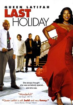 Directed by Wayne Wang. With Queen Latifah, LL Cool J, Timothy Hutton, Giancarlo Esposito. Upon learning of a terminal illness, a shy woman (Queen Latifah) decides to sell off all her possessions and live it up at a posh European hotel. Queen Latifah, See Movie, Movie List, Movie Tv, Last Holiday Movie, Christmas Movies, Old Movies, Great Movies, Awesome Movies