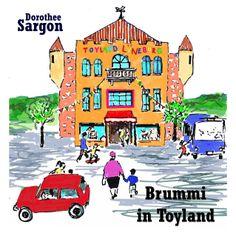Brummi, the little bear Band 2 Brummi in Toyland
