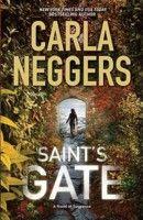 Saint's Gate by Carla Neggers (Sharpe & Donovan, #1) ~ Rom-suspense ~ Finished: October 08, 2013