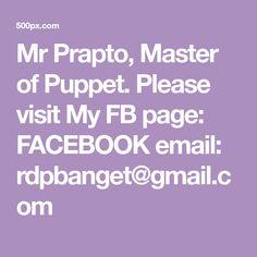 Mr Prapto, Master of Puppet. Please visit My FB page: FACEBOOK email: rdpbanget@gmail.com