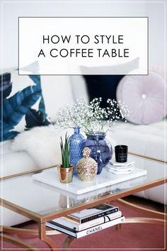 How To Style A Coffee Table: 4 Tipps Für Den Perfekten Couchtisch!