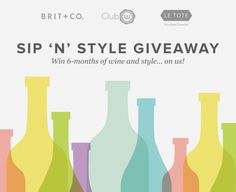 Win 6 months of wine and style... enter here!