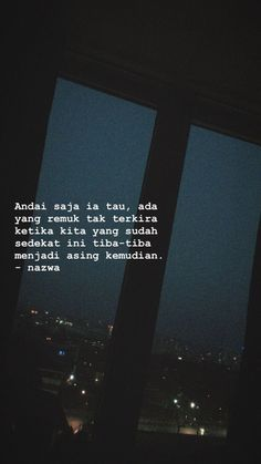 Quotes Indonesia Malam New Ideas Quotes Rindu, Love Quotes Tumblr, Story Quotes, Text Quotes, Night Quotes, People Quotes, Mood Quotes, Quotes Lockscreen, Wallpaper Quotes
