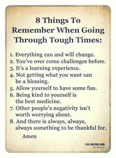 8 Things To Remember When Going Through Tough Times: Now Quotes, True Quotes, Great Quotes, Quotes To Live By, Motivational Quotes, Inspirational Quotes, Life Is Hard Quotes, Inspiring Quotes About Life, Note To Self