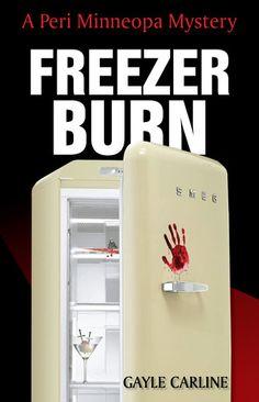 Freezer Burn Peri Minneopa Mystery 1
